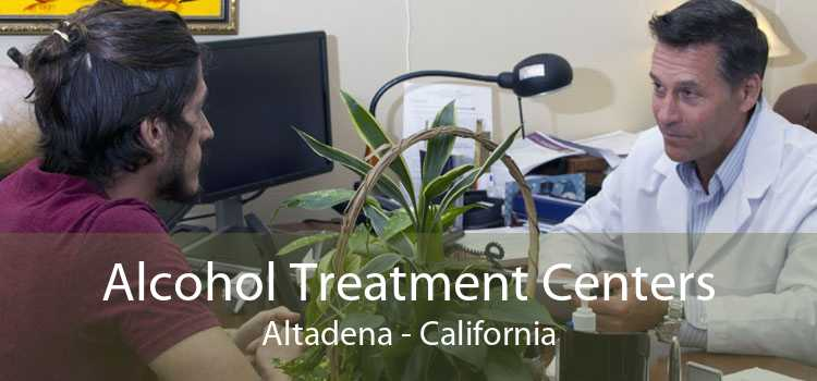 Alcohol Treatment Centers Altadena - California