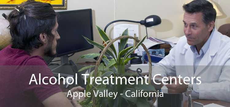 Alcohol Treatment Centers Apple Valley - California
