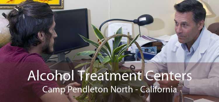 Alcohol Treatment Centers Camp Pendleton North - California