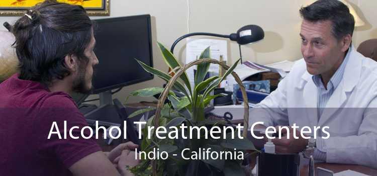Alcohol Treatment Centers Indio - California
