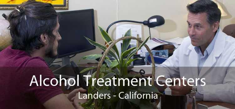 Alcohol Treatment Centers Landers - California