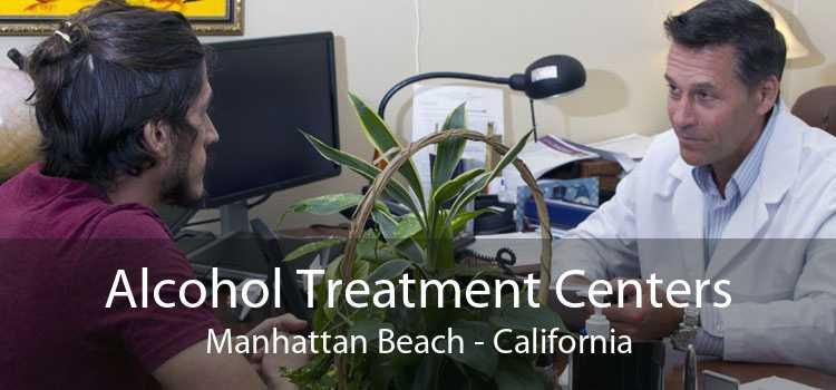 Alcohol Treatment Centers Manhattan Beach - California
