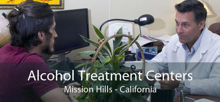 Alcohol Treatment Centers Mission Hills - California