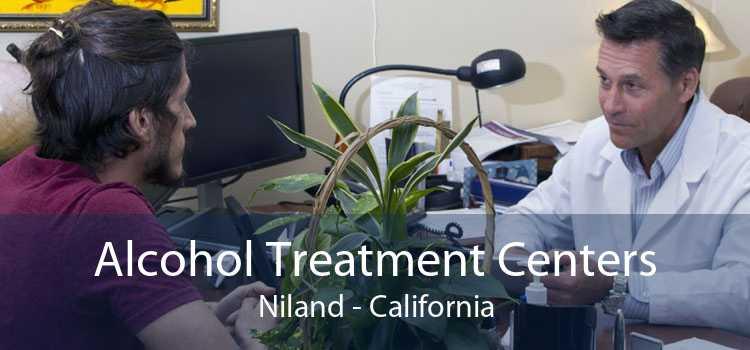 Alcohol Treatment Centers Niland - California