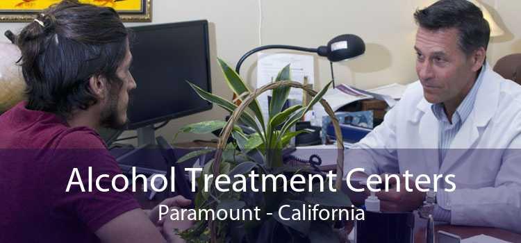 Alcohol Treatment Centers Paramount - California