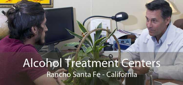 Alcohol Treatment Centers Rancho Santa Fe - California