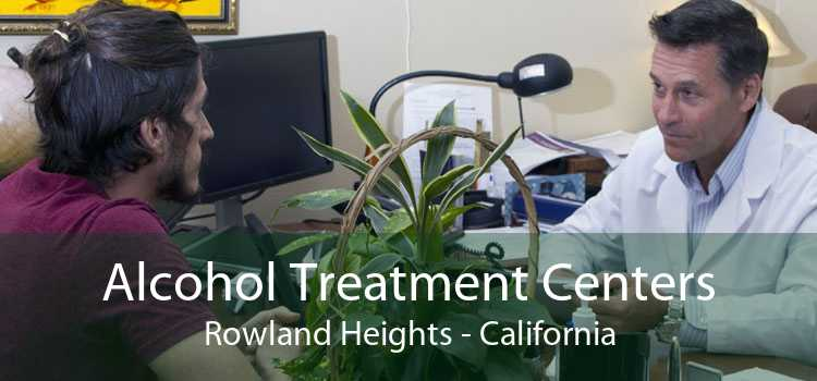 Alcohol Treatment Centers Rowland Heights - California