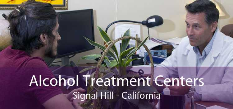 Alcohol Treatment Centers Signal Hill - California