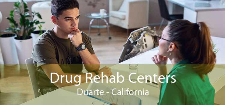 Drug Rehab Centers Duarte - California