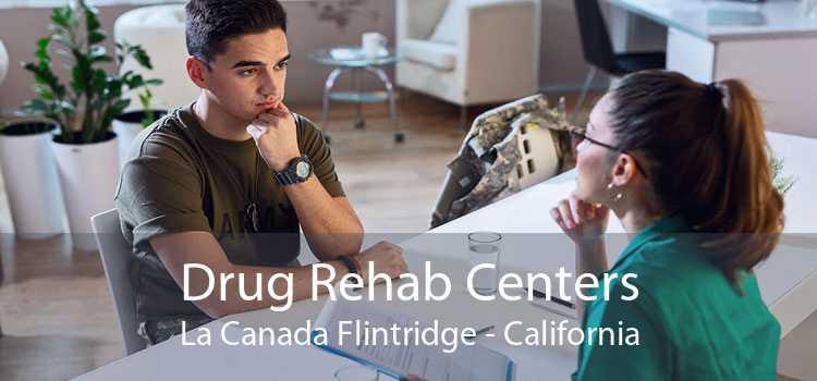 Drug Rehab Centers La Canada Flintridge - California