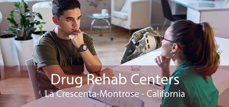 Drug Rehab Centers La Crescenta-Montrose - California