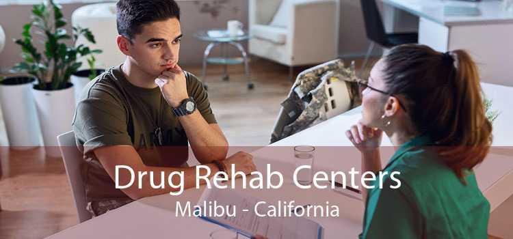 Drug Rehab Centers Malibu - California