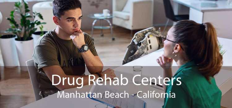 Drug Rehab Centers Manhattan Beach - California