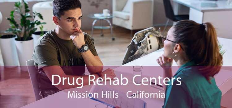 Drug Rehab Centers Mission Hills - California