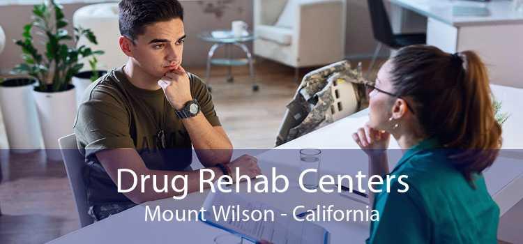Drug Rehab Centers Mount Wilson - California