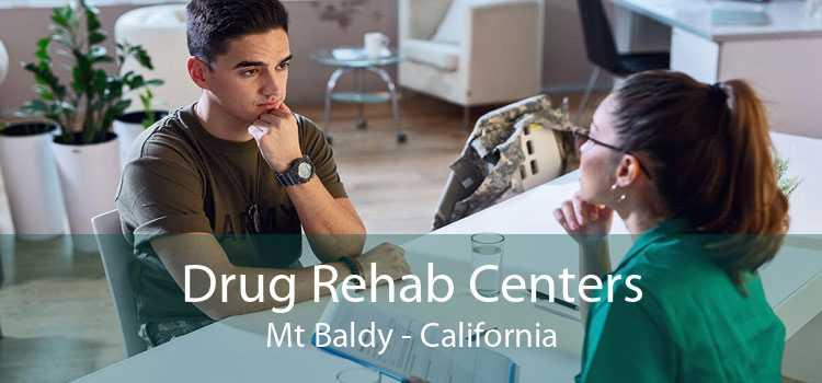 Drug Rehab Centers Mt Baldy - California