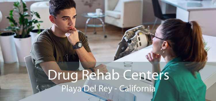 Drug Rehab Centers Playa Del Rey - California