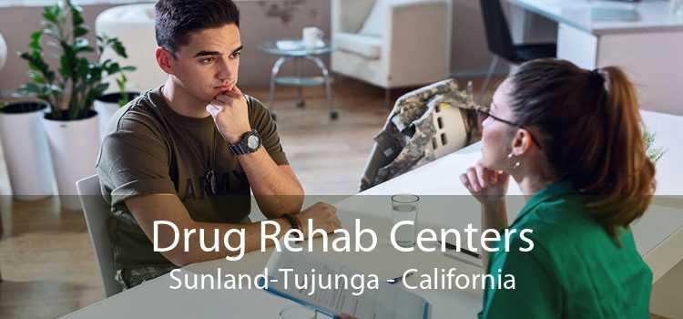 Drug Rehab Centers Sunland-Tujunga - California