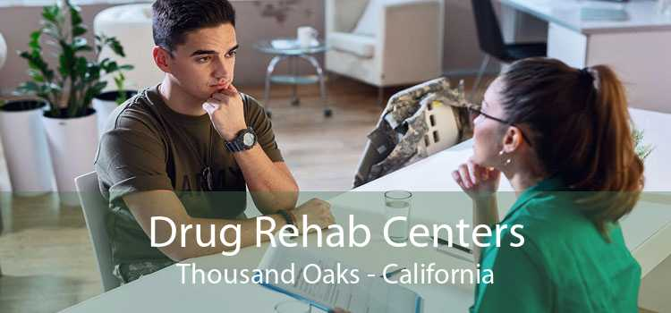 Drug Rehab Centers Thousand Oaks - California