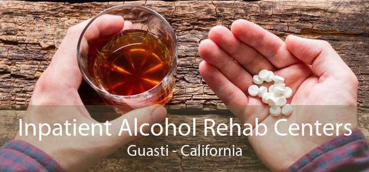Inpatient Alcohol Rehab Centers Guasti - California
