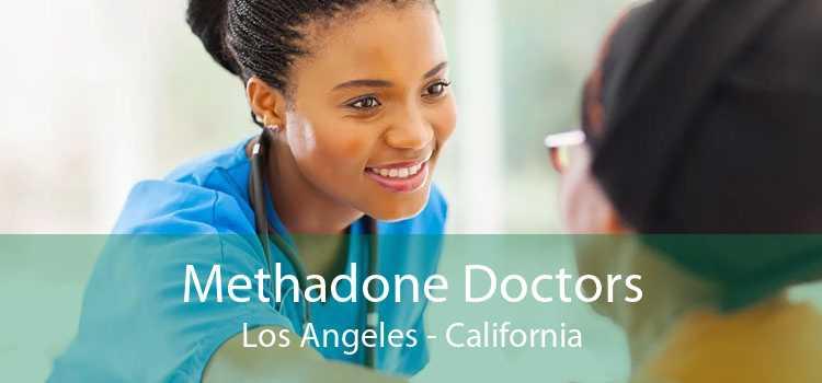 Methadone Doctors Los Angeles - California