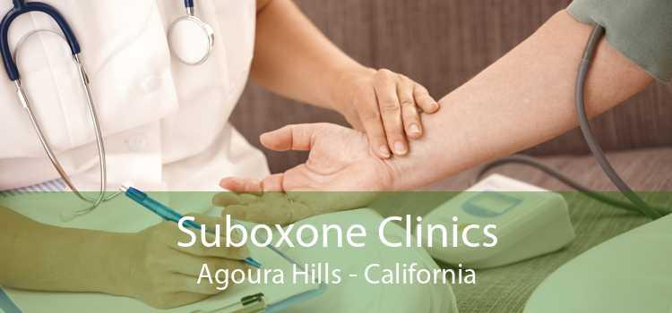 Suboxone Clinics Agoura Hills - California