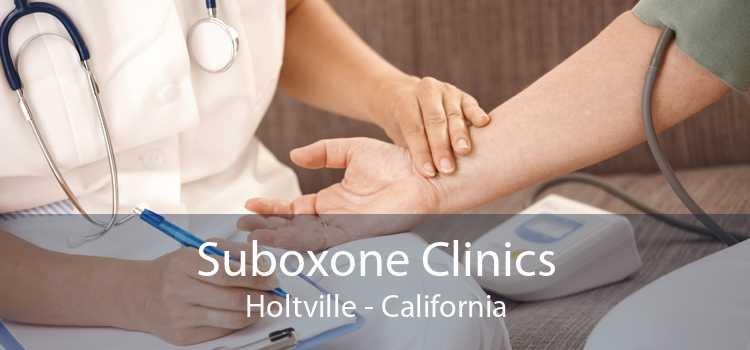 Suboxone Clinics Holtville - California