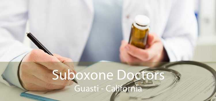 Suboxone Doctors Guasti - California
