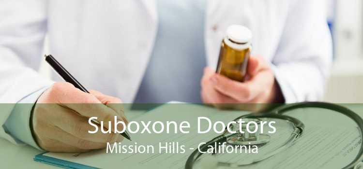 Suboxone Doctors Mission Hills - California