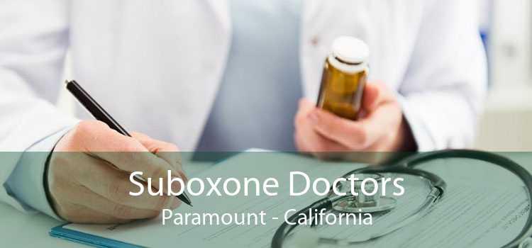 Suboxone Doctors Paramount - California